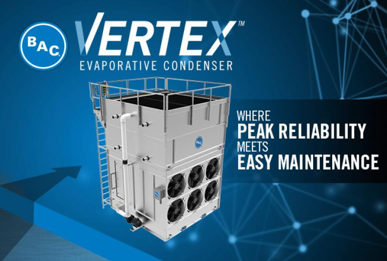 Introducing the Vertex™ Evaporative Condenser
